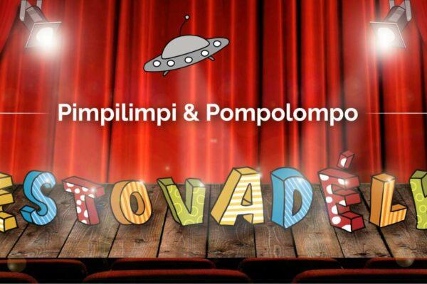 Cestovadélko – Jak Pimpilimpi a Pompolompo záchránili Zemi